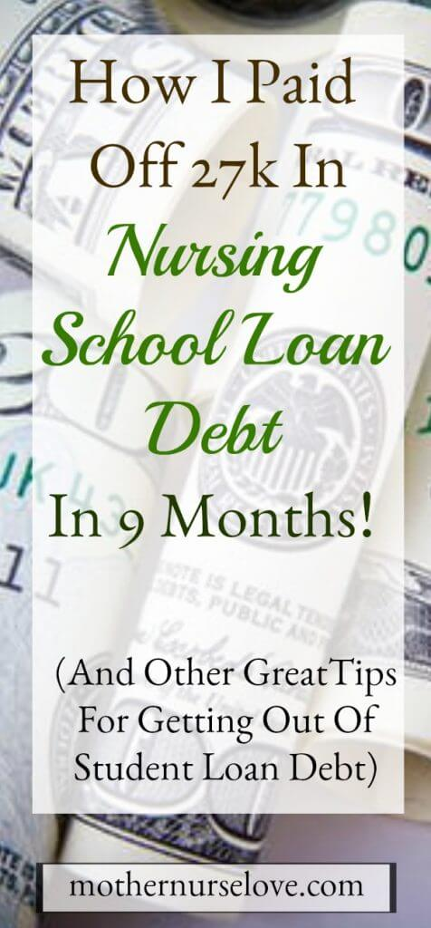 How I Paid Off All My Nursing School Loan Debt In 9 Months!