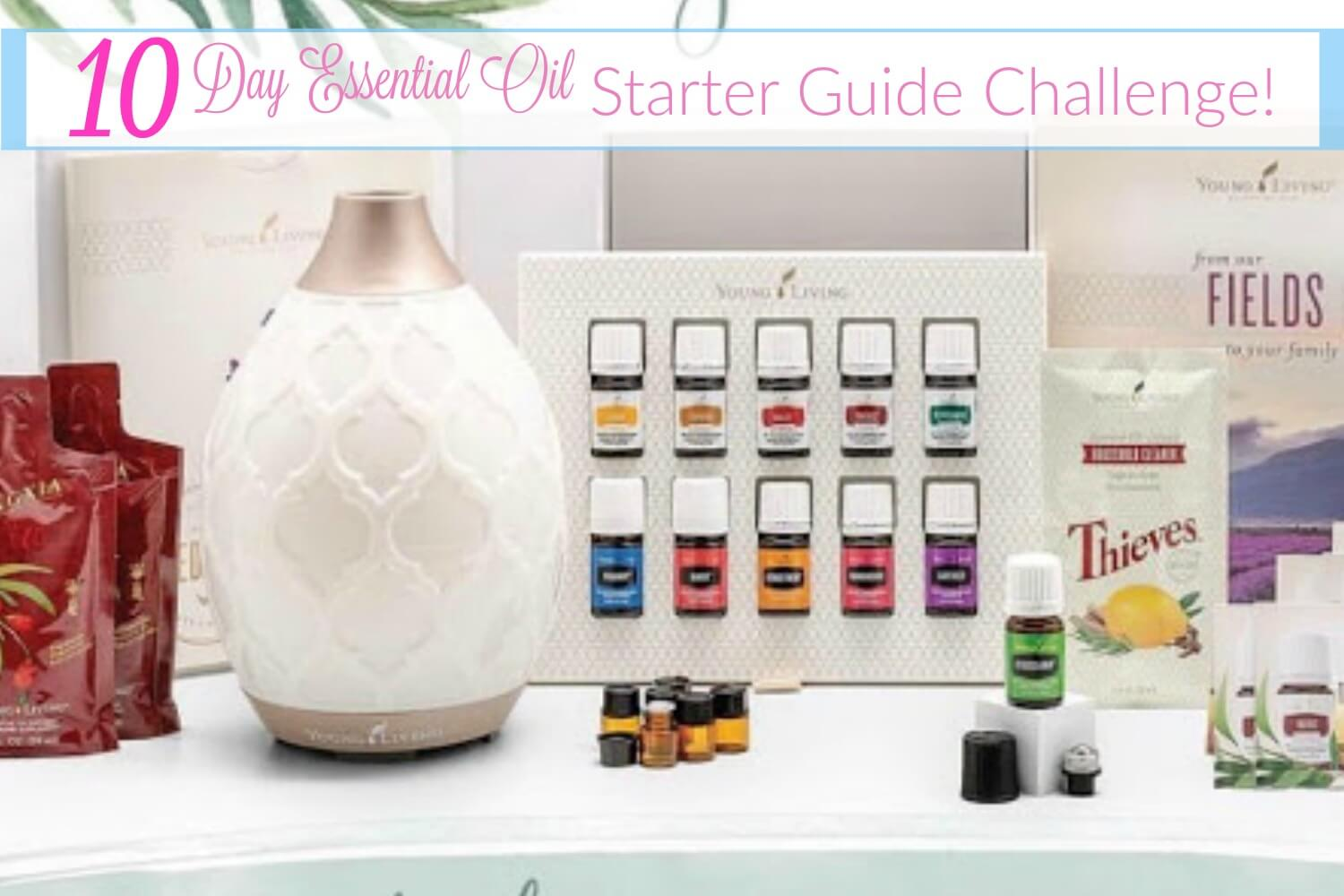 10 Day Essential Oil Starter Guide Challenge!