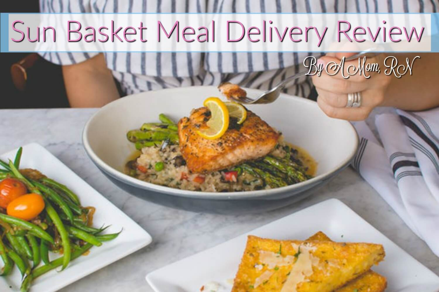 Sunbasket Meal Delivery Review By A Mom, RN