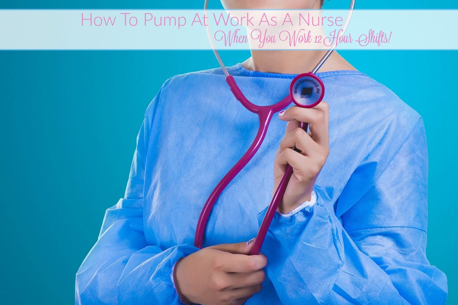 How To Pump At Work As A Nurse