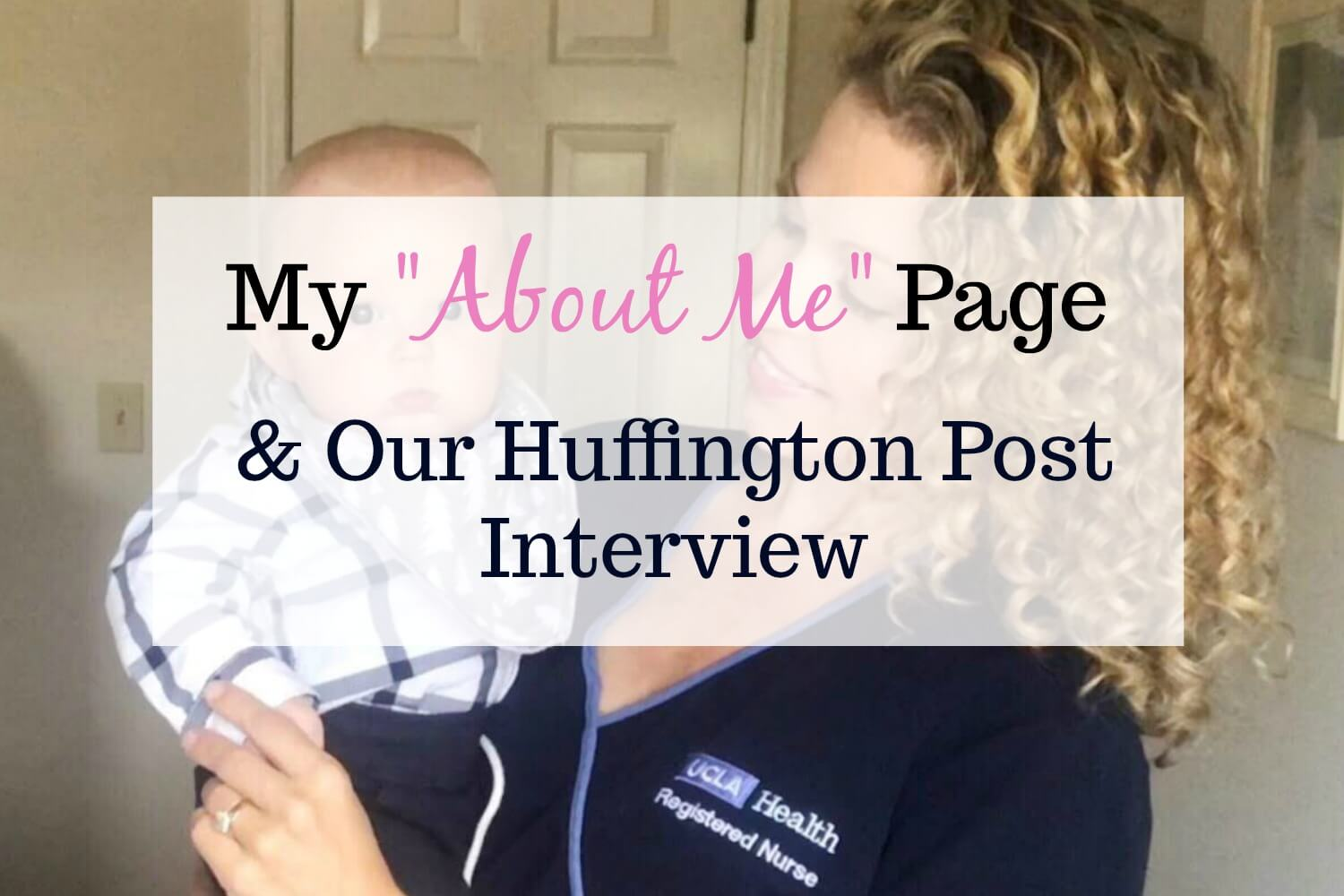 "My ""About Me"" Page and Our Huffington Post Interview"