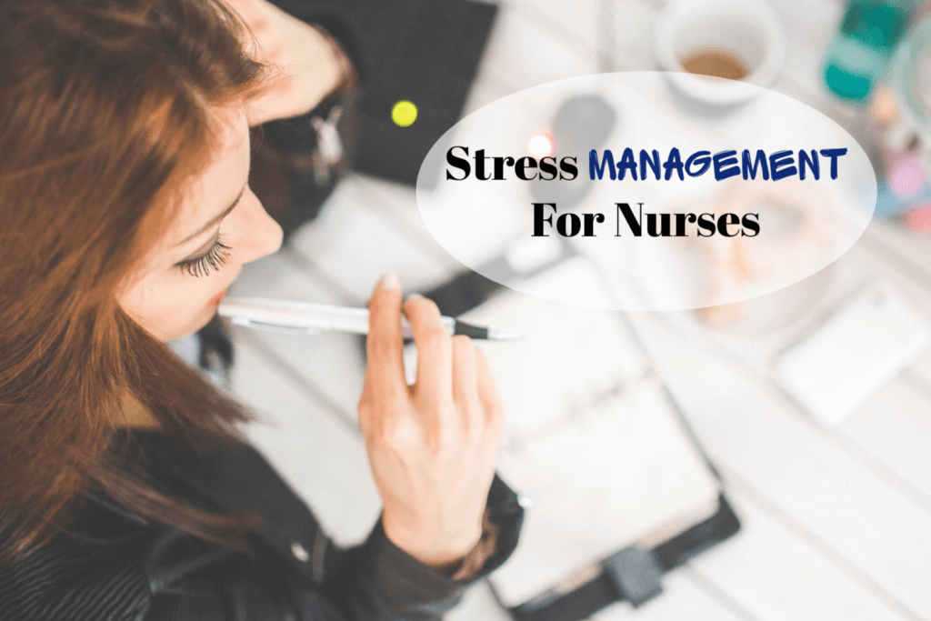 Stress management for nurses