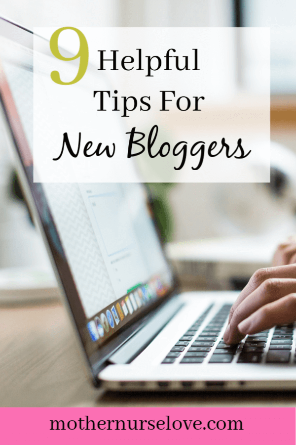 9 helpful tips for new bloggers