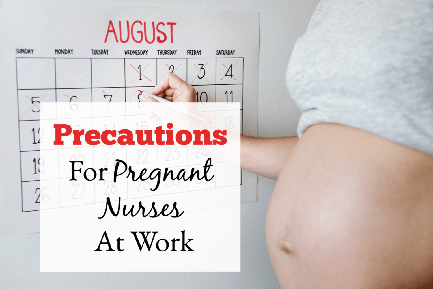 Pregnant Nurse Precautions To Consider At Work
