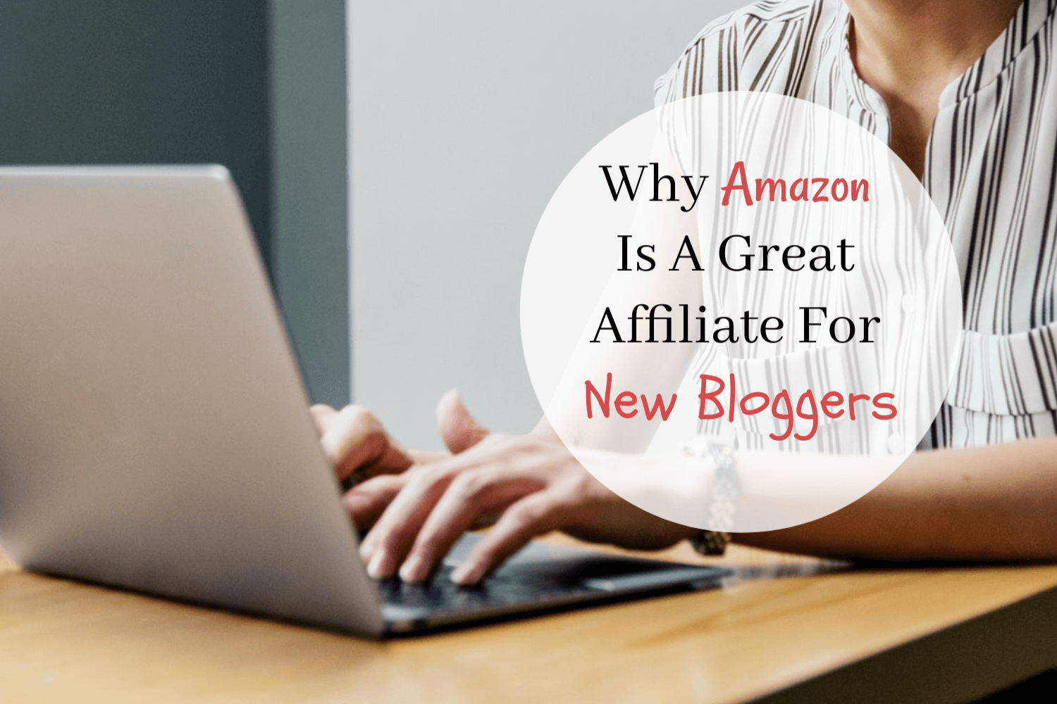 Why Amazon Is A Great Affiliate For New Bloggers