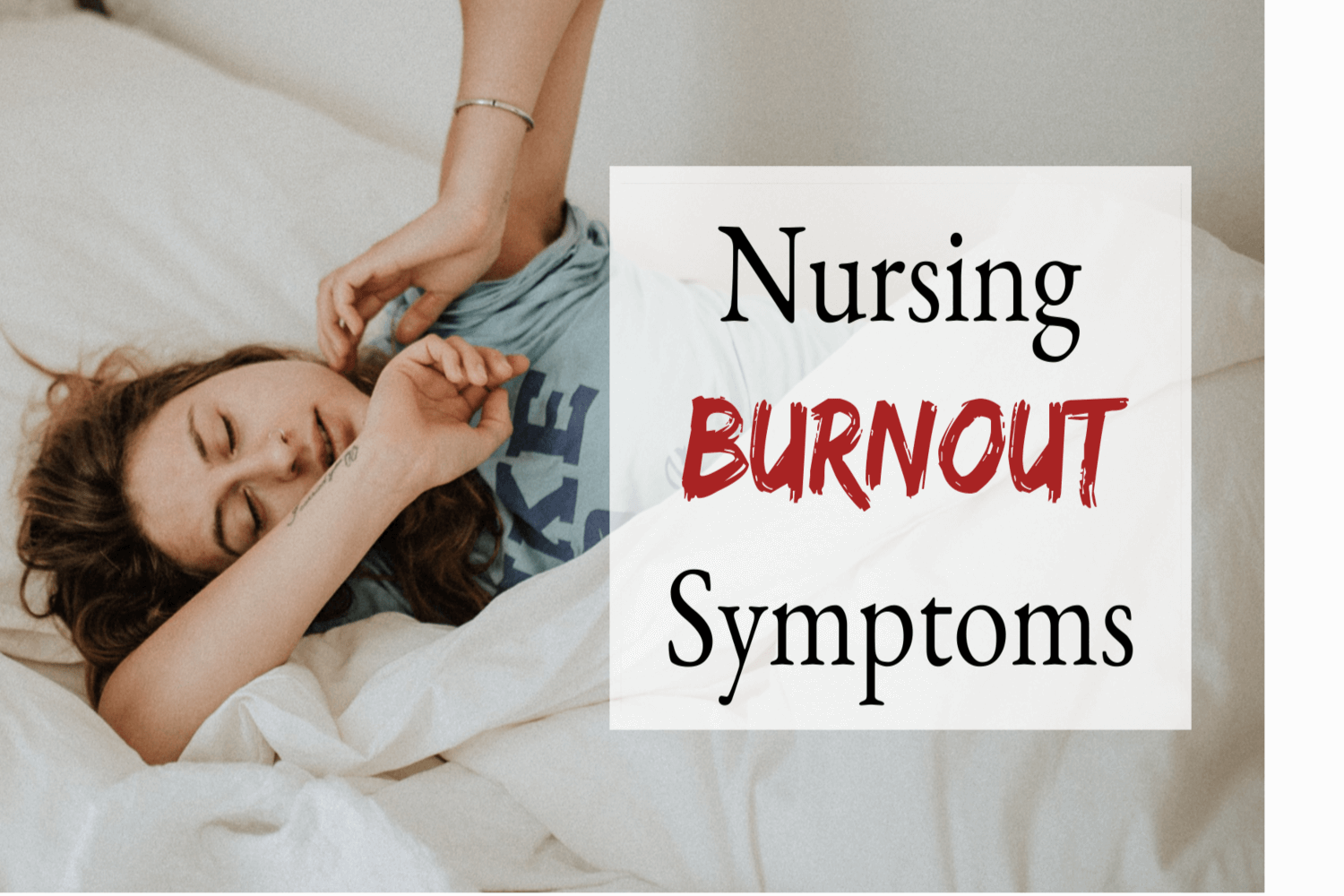 Nurse Burnout Symptoms To Watch Out For