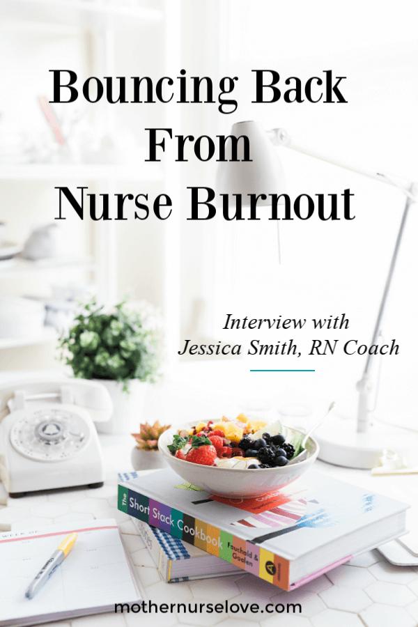 Bouncing back from nurse burnout