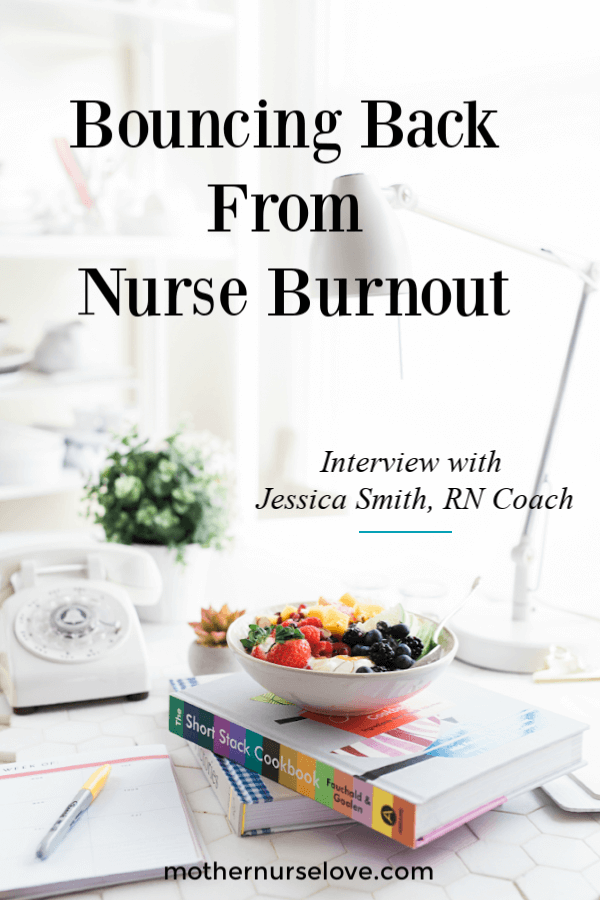 Bouncing back from nurse burnout