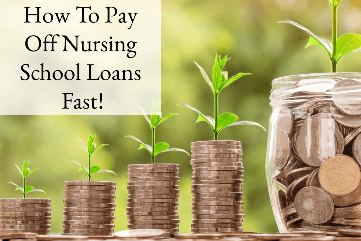 How to pay off nursing school loans fast!