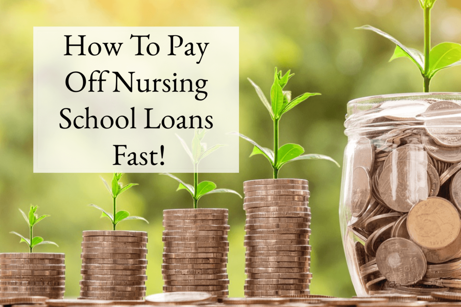 Nurse Money: How To Pay Off Nursing School Loans Fast