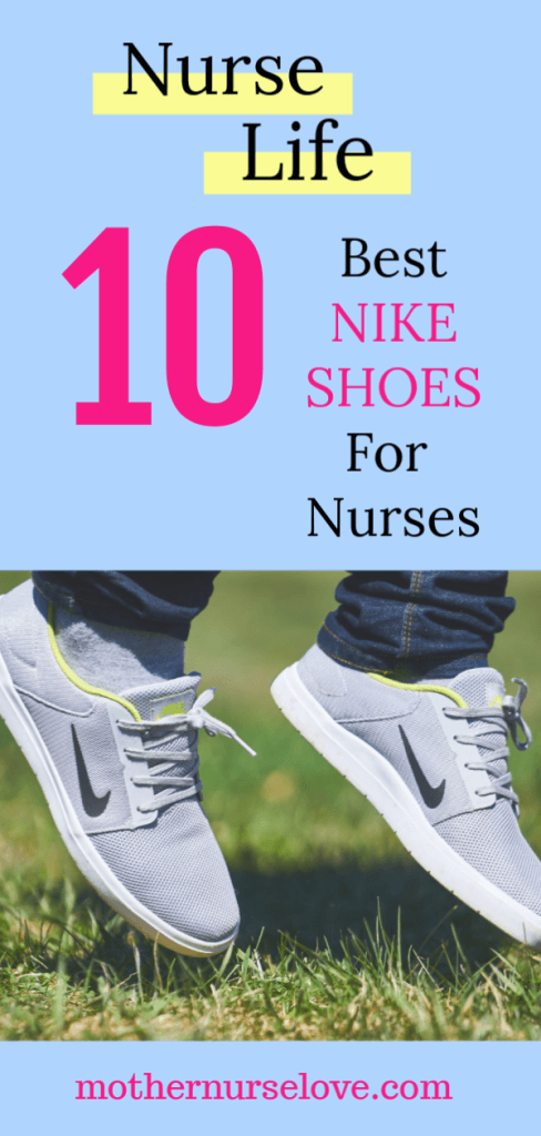 10 Best Nike Nursing Shoes