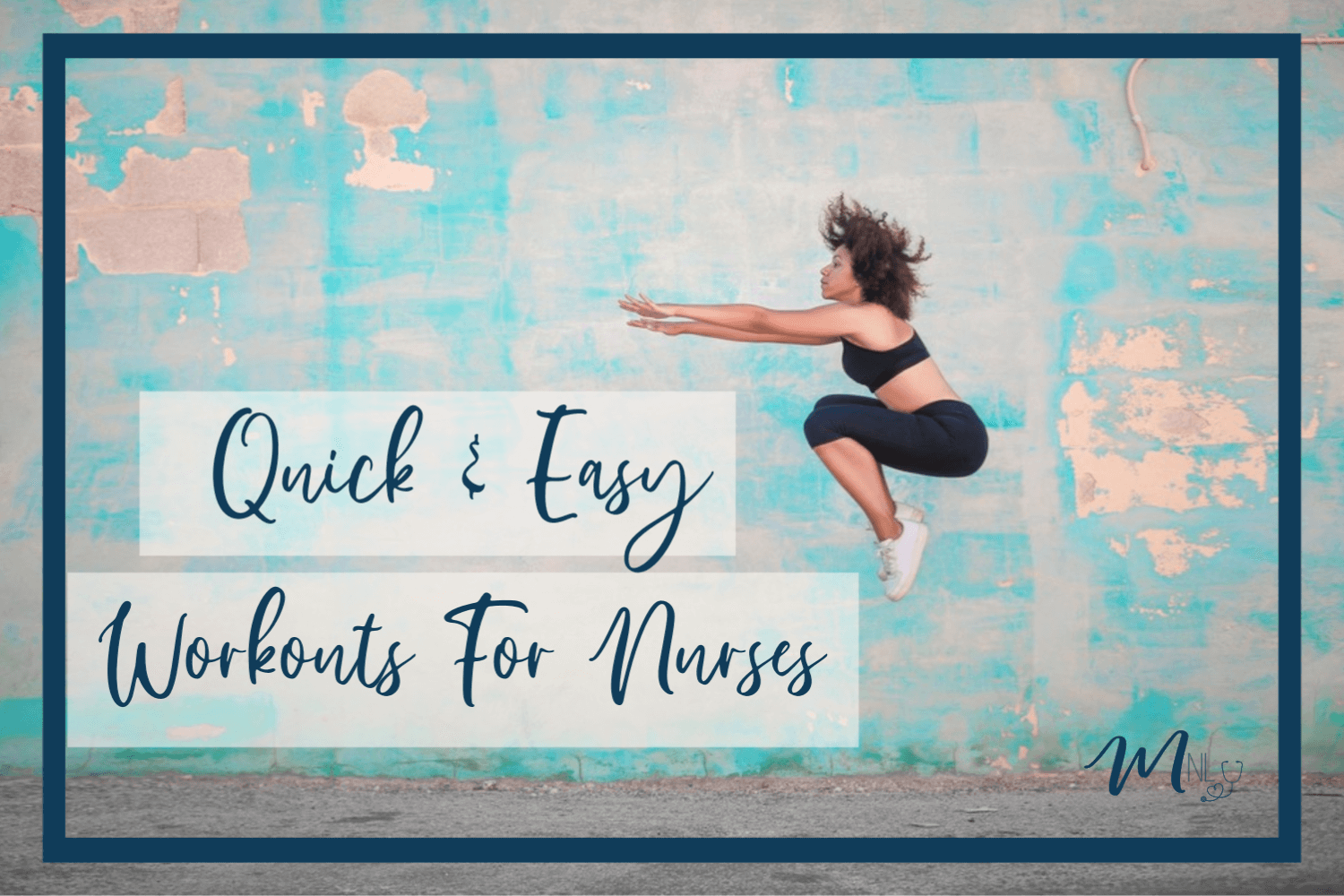 Quick and Easy Workouts For Nurses