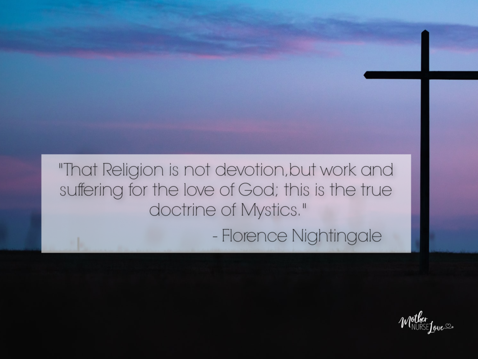 Nurse Quotes - Florence Nightingale